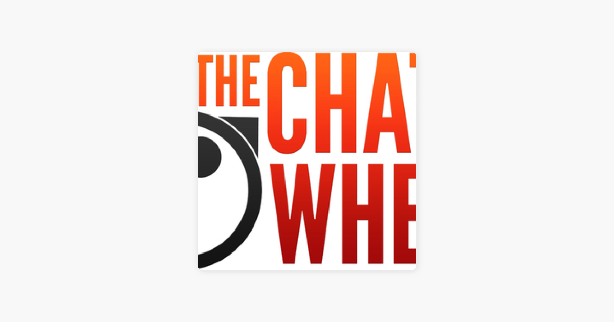 The Chat Wheel on Apple Podcasts