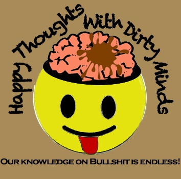 Happy Thoughts With Dirty Minds