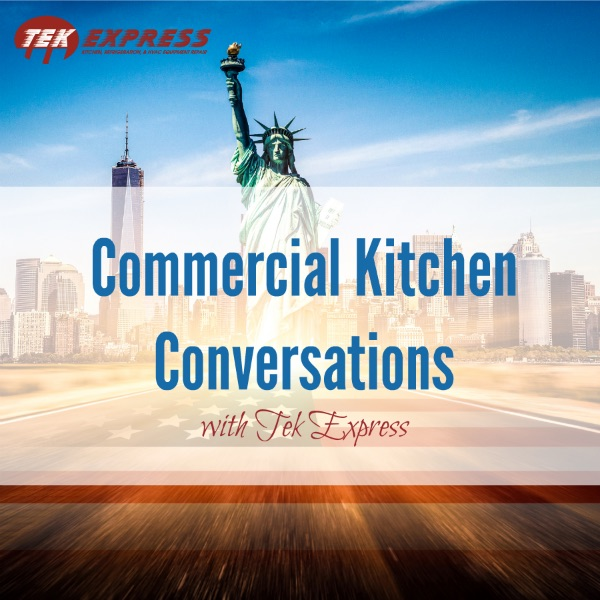 Commercial Kitchen Conversations with Tek Express