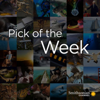 Smithsonian Channel Pick of the Week podcast