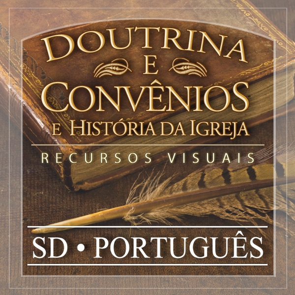Doctrine and Covenants Visual Resources | SD | PORTUGUESE