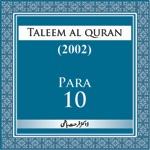 Taleem Al-Quran 2002-Para-10
