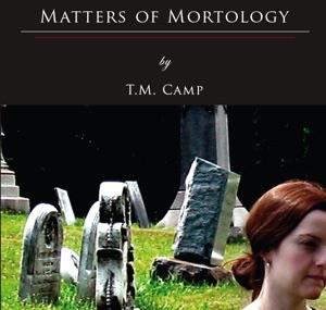 """""""Matters of Mortology"""""""