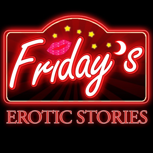 Friday's   Hot Passionate Sex Stories to Heat Up Your Nights