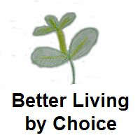 Better Living By Choice Podcast podcast