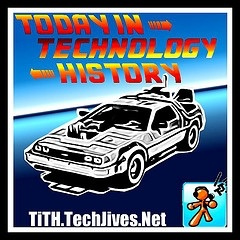 Today in Technology History - TiTH - By: TechJives.net and performed by:Amy Elke