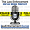 The Law Enforcement Social Media Podcast: A Podcast for #LESM Professionals