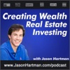 Creating Wealth Real Estate Investing with Jason Hartman artwork