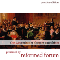 Shorter Catechism (practice) podcast