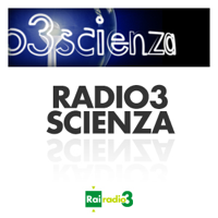 Radio3Scienza  ARCHIVIO podcast