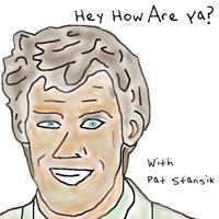 Hey How Are Ya? podcast