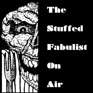 The Stuffed Fabulist on Air