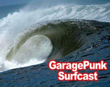 GaragePunk Surfcast