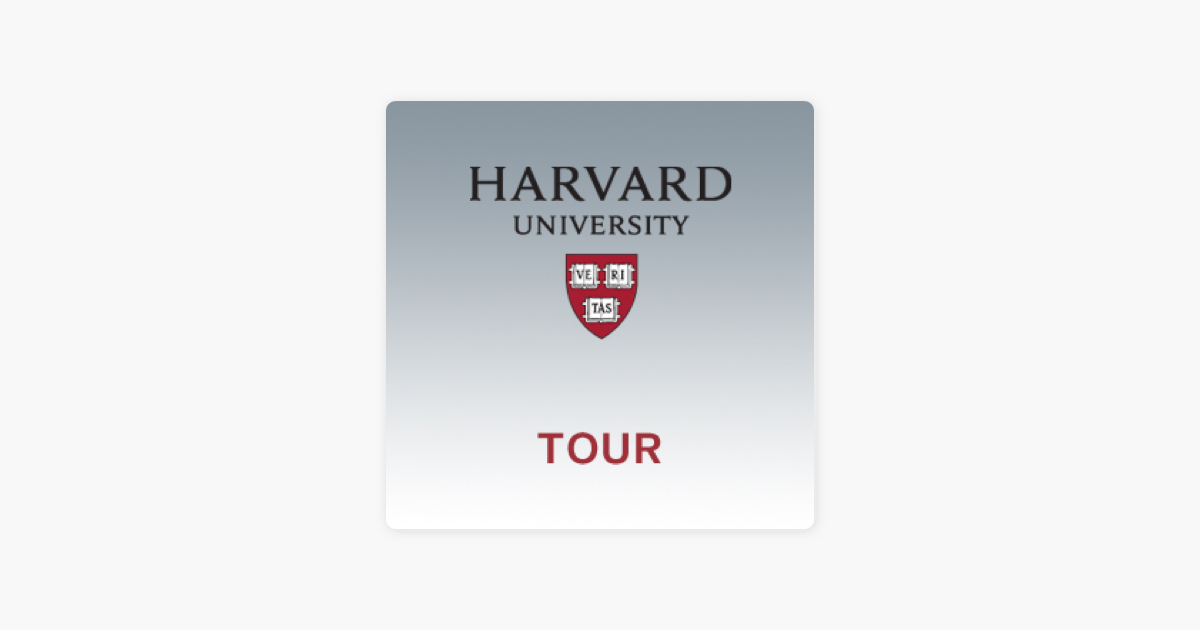 Self-Guided Walking Tour of Harvard Yard on Apple Podcasts
