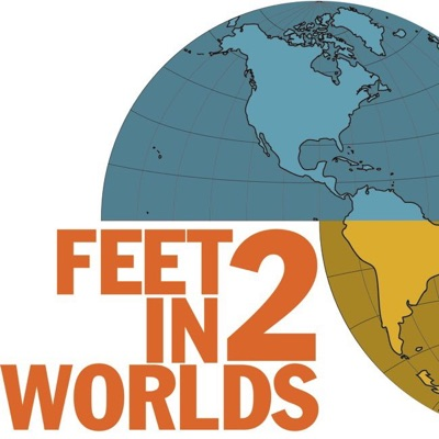 Feet In 2 Worlds: A Better Life?:Feet in 2 Worlds