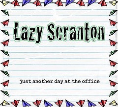 Lazy Scranton