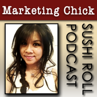 Marketing Chick Sushi-Roll podcast