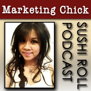 Marketing Chick Sushi-Roll