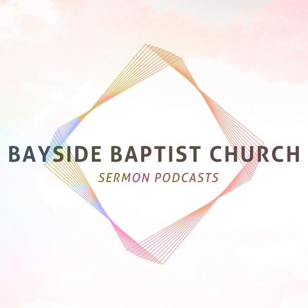 Bayside Baptist Church Podcasts
