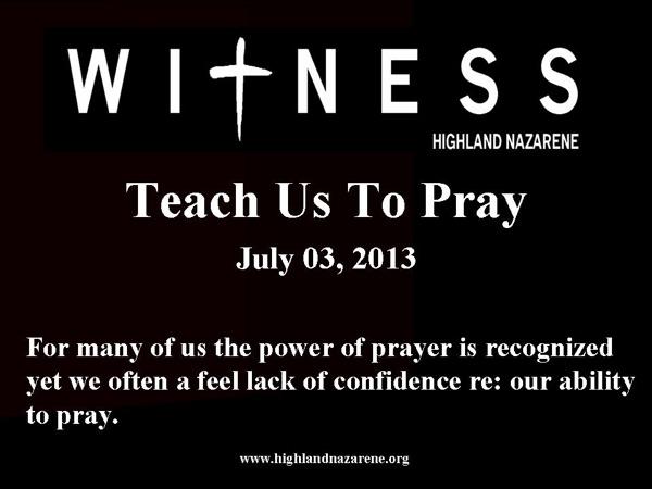 Highland Nazarene - Teach Us To Pray
