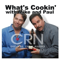 What's Cookin' Today on CRN podcast