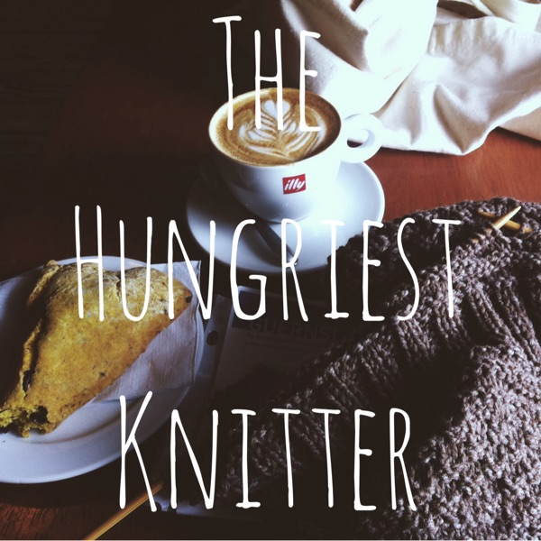 The Hungriest Knitter