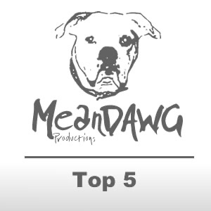 MeanDawg Top 5