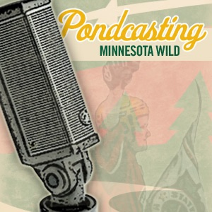 The Minnesota Wild Hockey PONDcast