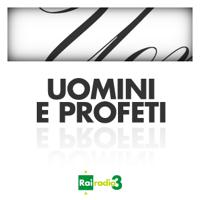 ARCHIVIO Uomini e Profeti 2013-2017