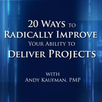 Free Project Management Videos from Andy Kaufman, PMP podcast