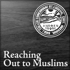 Reaching Out to Muslims