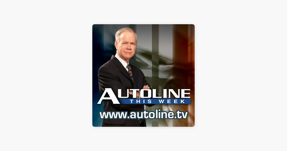 Autoline This Week - Video on Apple Podcasts