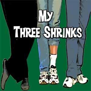 My Three Shrinks