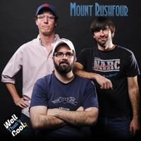 Mount Rushfour podcast