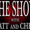 The Show with Matt and Chris