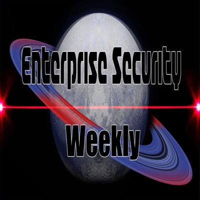 Enterprise Security Weekly (Video) | Podbay