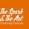 The Spark & The Art