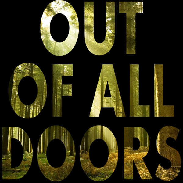 Out of All Doors