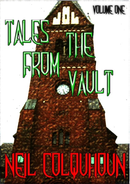Tales From the Vault, Volume One