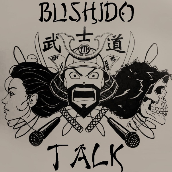 Bushido Talk Podcast
