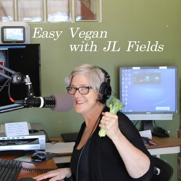 Easy Vegan with JL Fields