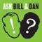 Ask Bill & Dan