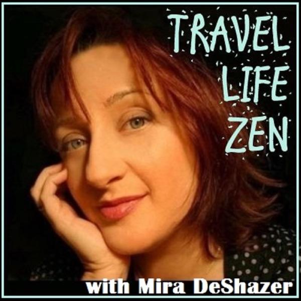 Travellz - Travel, Language, Zen Podcast with Mira DeShazer