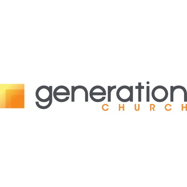 Generation Church - Sermon - Audio