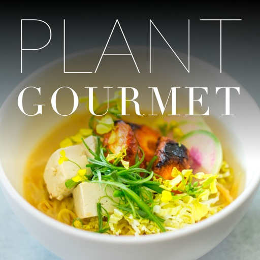 Cover image of Plant Gourmet: Conversations with the chefs creating the finest plant-based cuisine