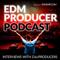 EDM Producer Podcast