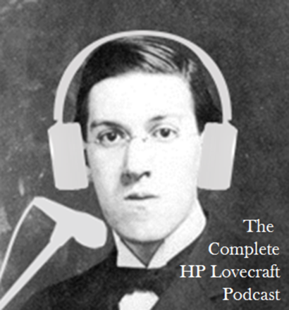 Cover image of The Complete HP Lovecraft Podcast