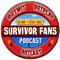Survivor Fans Podcast