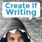 Create If Writing - Authentic Platform Building for Writers & Bloggers