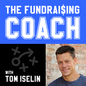 The Fundraising Coach - Tom Iselin - Fundraising Strategies for Nonprofits
